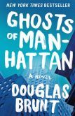 Ghosts of Manhattan, Douglas Brunt