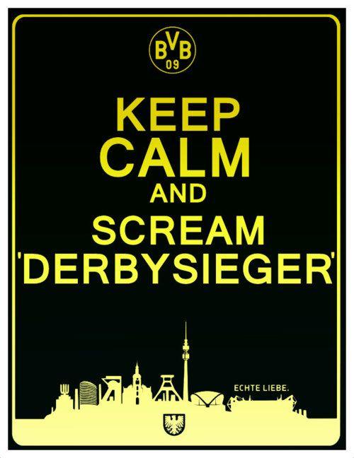 KEEP CALM AND SCREAM DERBYSIEGER!!