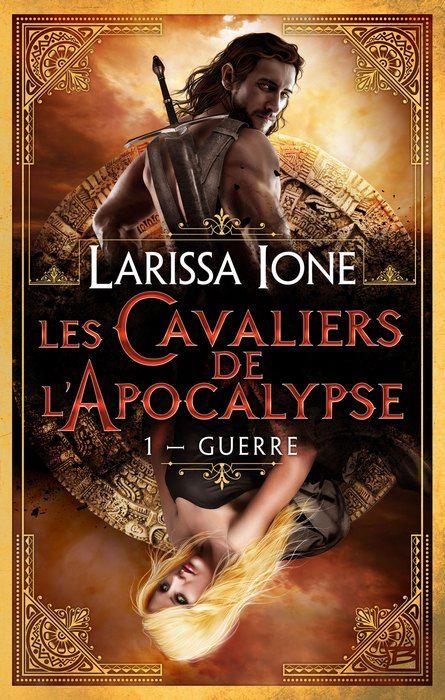 Les Cavaliers de L'Apocalypse Tome 1 : Guerre de Larissa Ione - Un pur régal ! excellent :)