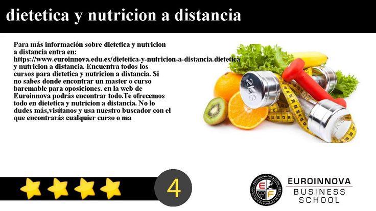 dietetica y nutricion a distancia - Para más información sobre dietetica y nutricion a distancia entra en: https://www.euroinnova.edu.es/dietetica-y-nutricion-a-distancia.    dietetica y nutricion a distancia. Encuentra todos los cursos para dietetica y nutricion a distancia. Si no sabes donde encontrar un master o curso baremable para oposiciones. en la web de Euroinnova podrás encontrar todo.    Te ofrecemos todo en dietetica y nutricion a distancia. No lo dudes másvisítanos y usa nuestro…