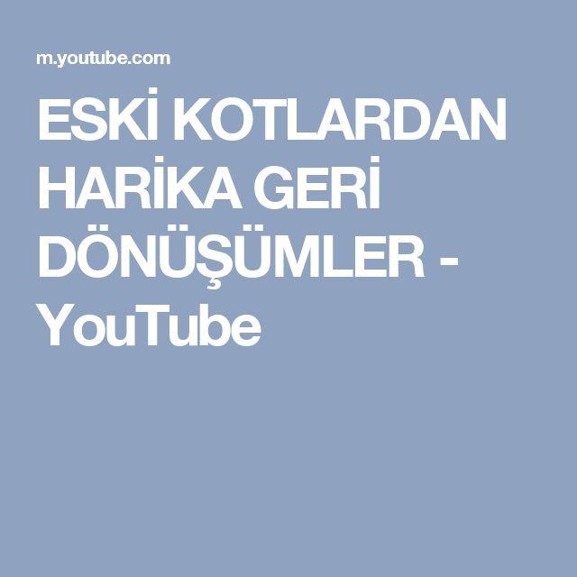 ESKİ KOTLARDAN HARİKA GERİ DÖNÜŞÜMLER - YouTube