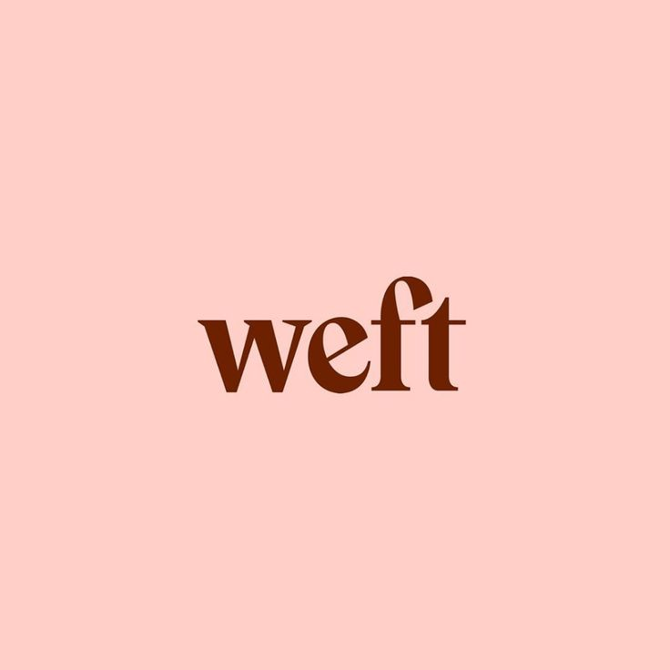 Recently approved logo we created for weft, a new …