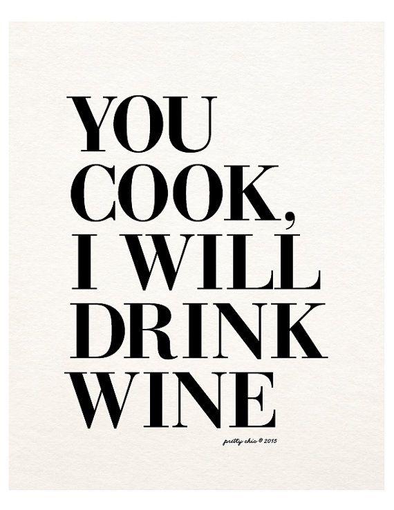 You Cook I Will Drink Wine Print Wino Wine Art door prettychicsf