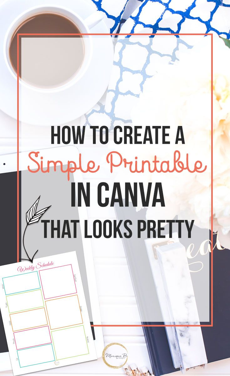 How to Create a Printable in Canva That Looks Pretty - Why yes, you can create your first printable in Canva, it's the perfect way to get readers subscribed to your email list and they'll appreciate the printable you've shared with them.   #printables #design #biztips #blogging #bloggingtips