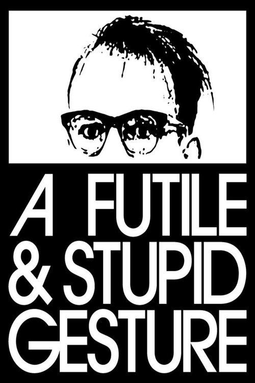 Watch A Futile & Stupid Gesture (2017) Full Movie Online Free