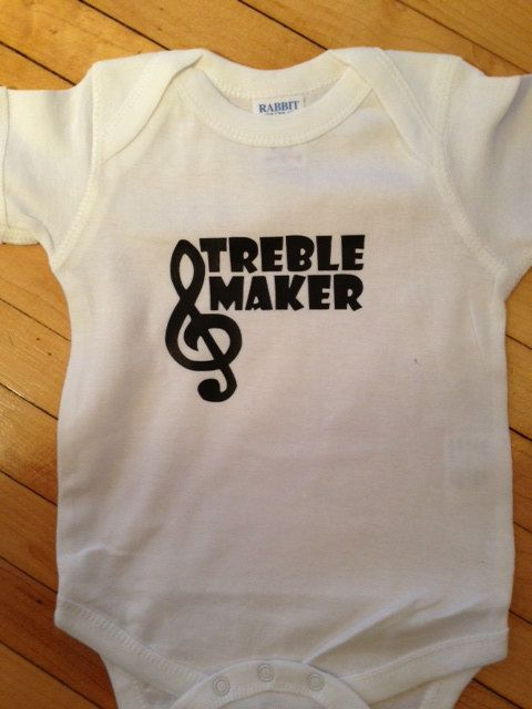 Funny Treble Maker Pitch Perfect Baby Onesie- Music humor! Whenever Lisa has babies, they will be proud owners of this onesie!