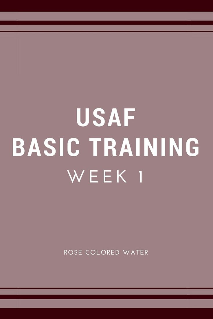 United States Air Force Basic Military Training Week 1   Rose Colored Water Blog #airforce #military