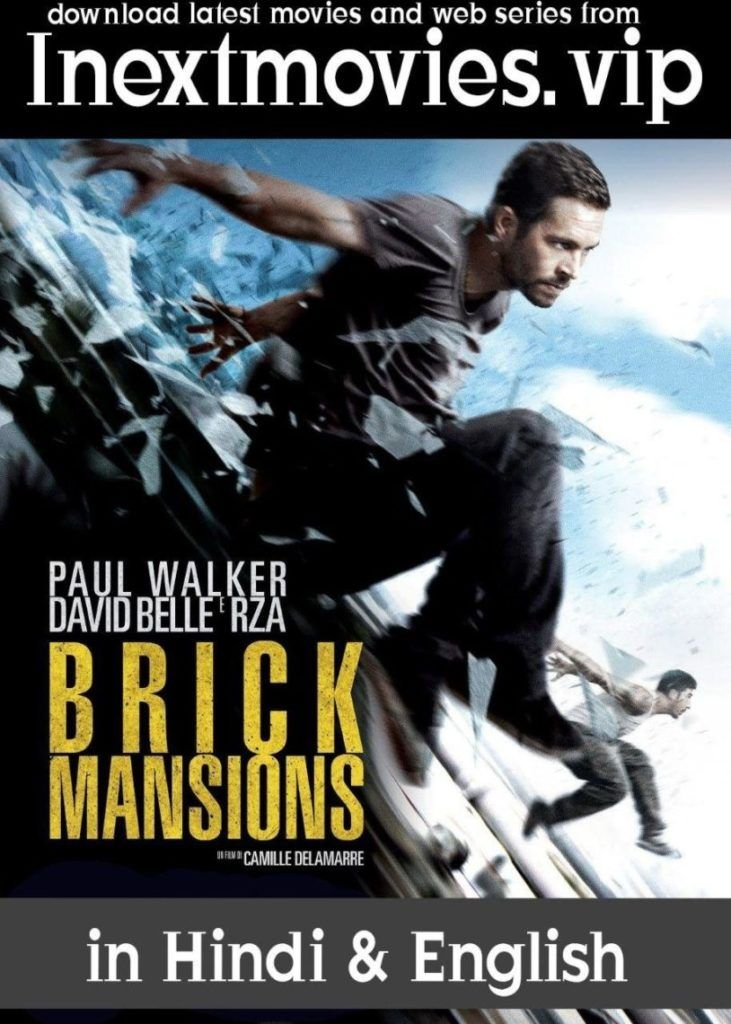 Download Brick Mansions 2014 Dual Audio Brrip 1080p 720p 480p Hd In 2020 Mansions Good Movies Crime Thriller