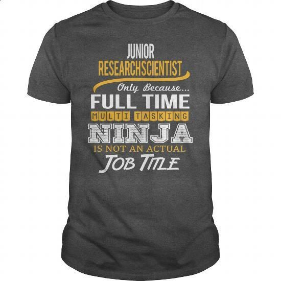 Awesome Tee For Junior Research Scientist - #designer shirts #capri shorts. I WANT THIS => https://www.sunfrog.com/LifeStyle/Awesome-Tee-For-Junior-Research-Scientist-119965450-Dark-Grey-Guys.html?60505