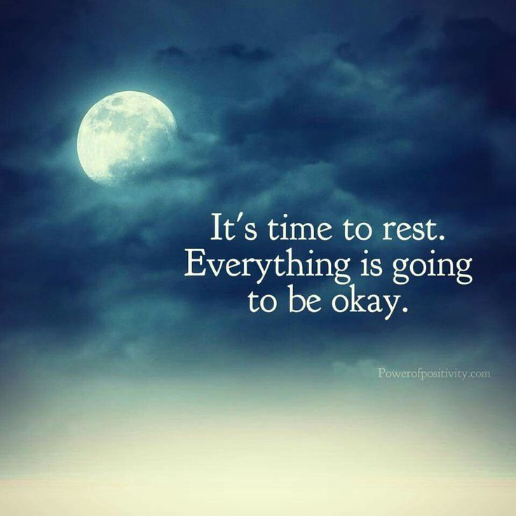 Everything is going to be ok.  So Rest.