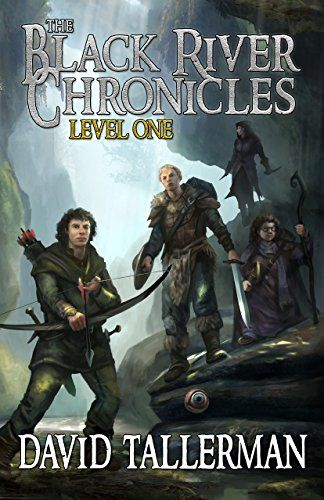 The Black River Chronicles: Level One by David Tallerman http://amzn.to/2k4Hhat