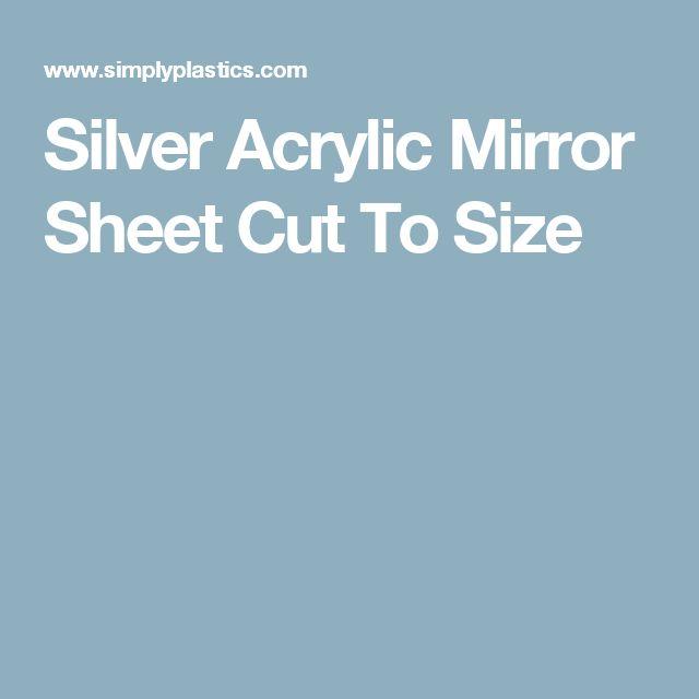 Silver Acrylic Mirror Sheet Cut To Size