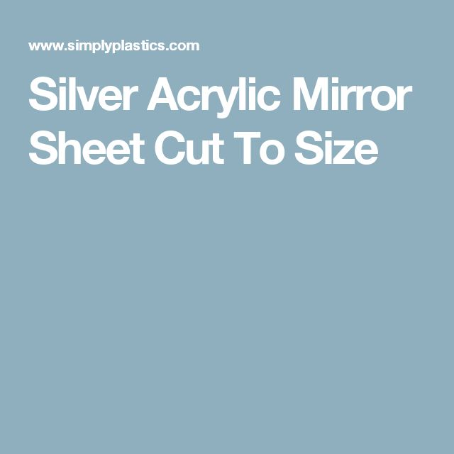 Silver Acrylic Mirror Sheet Cut To Size