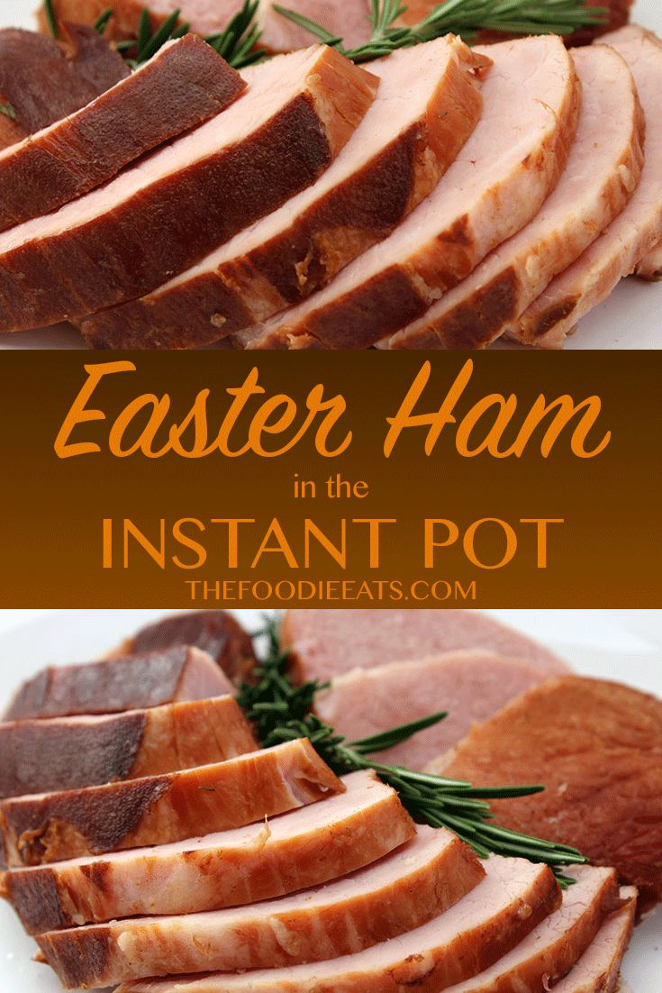 Easter Ham in the Instant Pot! Easy, One-Pot Meal that's Gluten-Free and Dairy-Free. via @thefoodieeats