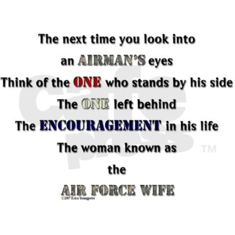 Air Force wifeWife Mi, Air Force, Airforce Life, Army Wife, Military Wife, Army Wives, Military Life, Airforce Wife Quotes, Wife 3