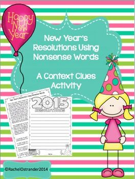 Here's a bit of New Year's resolutions with a twist! Using this resource, you can introduce students to context clues, discuss different types of context clues, and then have students create their own New Year's resolutions, but there's a catch! Students must write each resolution using a nonsense word and support the meaning of that work with context clues.