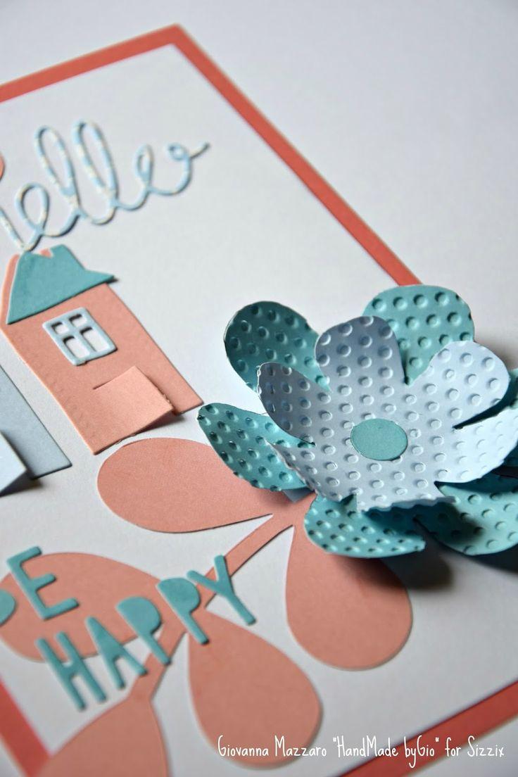 HandMade by Gio: Be happy Card - Sizzix
