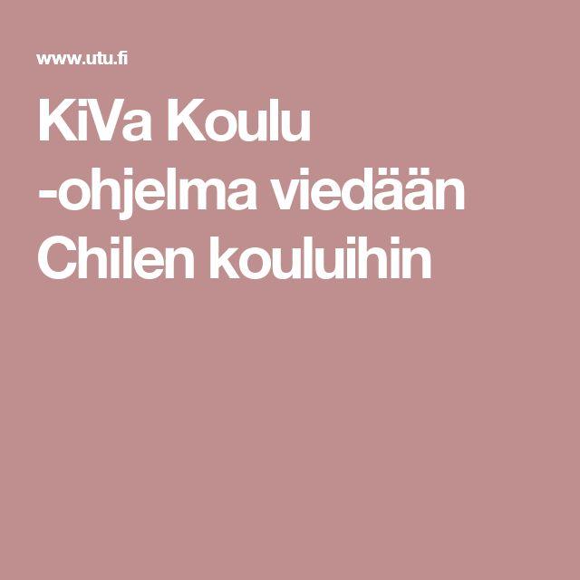 KiVa Koulu -ohjelma viedään Chilen kouluihin