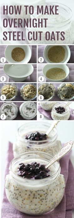 Easy step-by-step instructions on How to Make Overnight Steel Cut Oats. No cooking required. Just prepare in the evening and then grab and go in the morning.