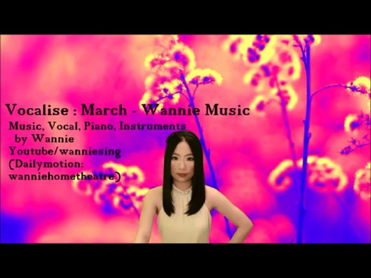 Vocalise : ' March ' - Wannie Music