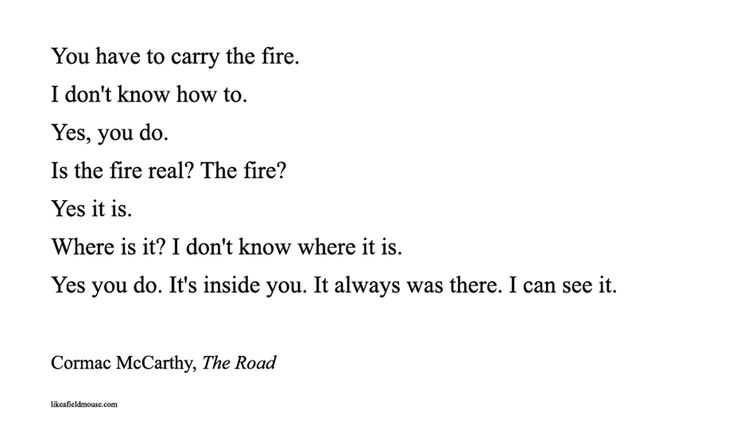 What do you think McCarthy is saying about humanity in The Road?