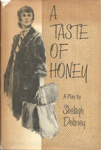 "a taste of honey shelagh delaney essay A taste of honey was the only hit play by delaney, who went on to write screenplays and died in 2011 flack says she wrote it with ""great joy and glee'' flack says she wrote it with."