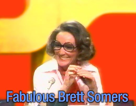 Brett Somers from The Match Game - she was awesome!   (Did you know she was married to Quincy's Jack Klugman?)