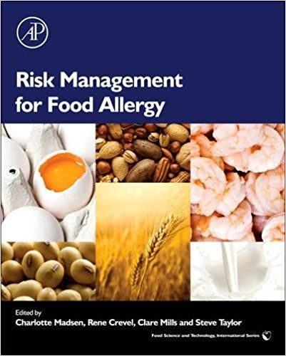 Risk Management For Food Allergy Food Science And Technology 1st
