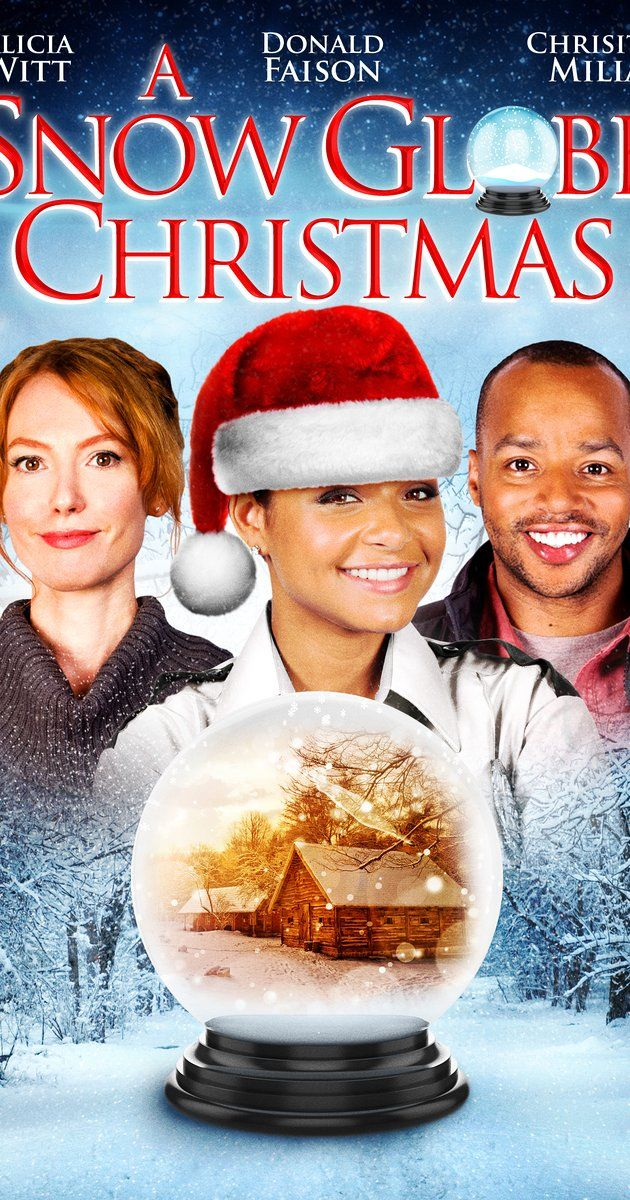 (2013) Directed by Jodi Binstock. With Alicia Witt, Donald Faison, Christina Milian, Trevor Donovan. A cynical TV exec looks at the perfect town inside a Christmas globe and is magically transported to it. When she wakes up in a perfect snow-covered town, married to a local woodsman, she discovers it's not all just a fantasy.
