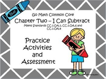 This is the second in my new series of activities. It includes activities for each of the lessons for Go Math Common Core First Grade in chapter two. There is also an assessment covering all the skills taught in this chapter.The activities include:Model taking fromModel taking apartModel subtractionUse pictures and subtraction to compareSubtract to compareTake apart numbersSubtraction from 10 or lessCheck back soon for more in this series!