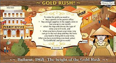 Gold Rush interactive. Take the role of a miner in Ballarat in 1865. You will need to make decisions and purchases.