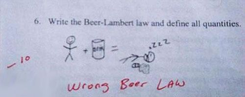 The Beer law: Beer Lambert, Student, Test Answers, Funny Stuff, Funnies, Humor, Beer Law