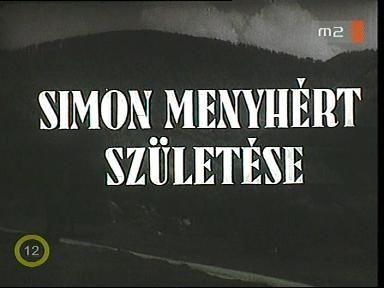 Simon Menyhért születése