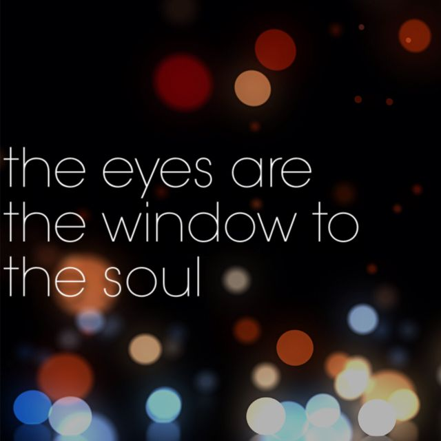 Windows To My Soul: 17 Best Images About The Eyes:The Window To The Soul On