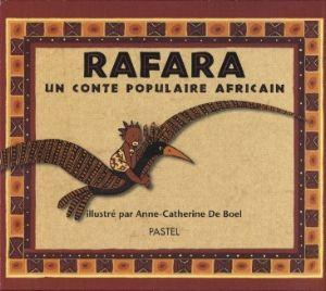 Jeux et activités autour du livre Rafara (conte populaire africain) la maternelle des loupiots