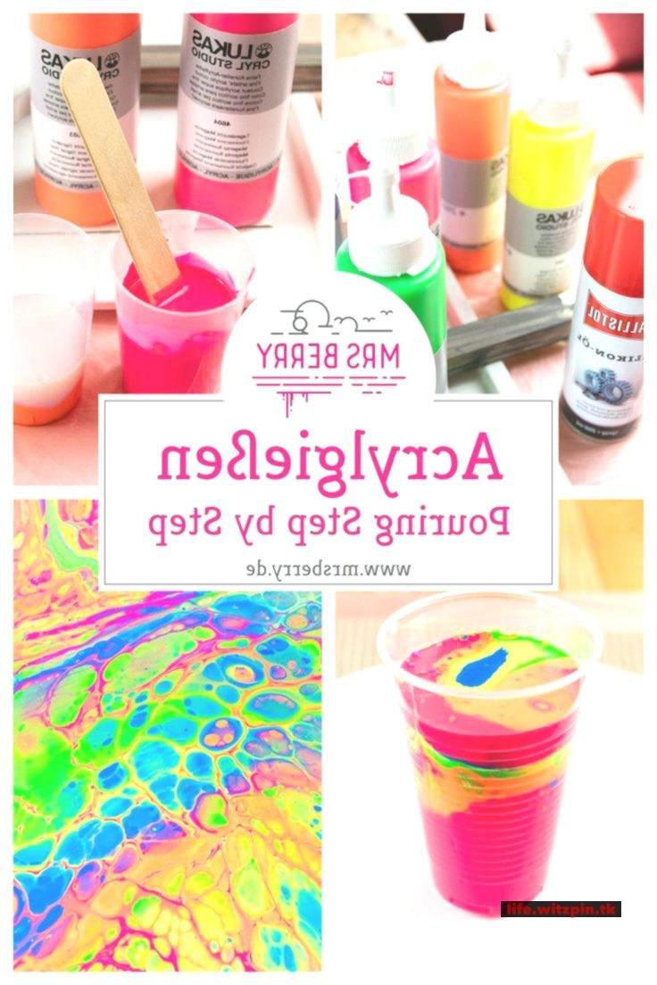 Pour Acrylic Paint – Acrylic Pouring the new DIY trend – # Acrylic # Acrylic # of #DIY # Pour