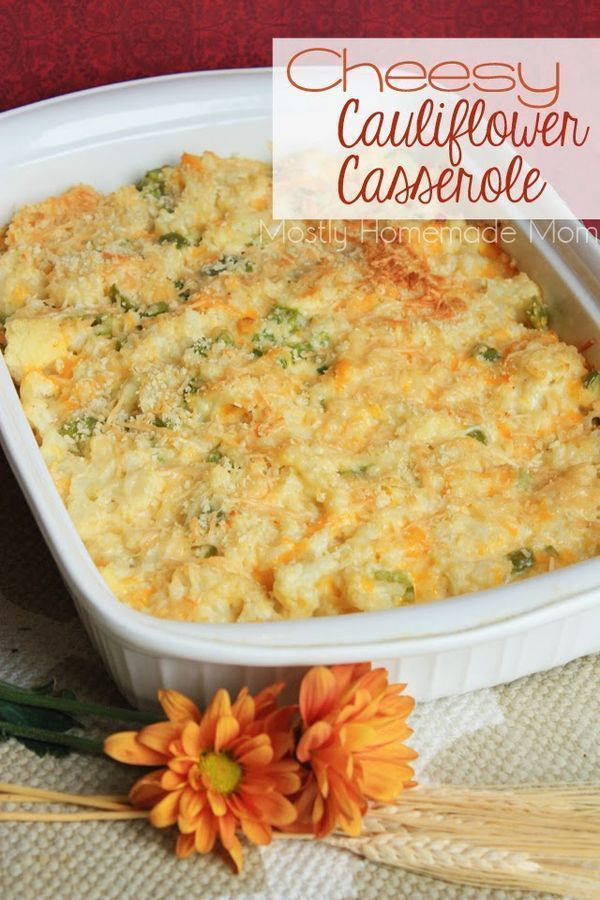 Cheesy Cauliflower Casserole - This casserole combines fresh cauliflower with a creamy ranch sauce and cheddar cheese, and then topped with panko bread crumbs and Parmesan.