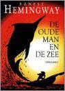 DE OUDE MAN EN DE ZEE, Ernest Hemingway