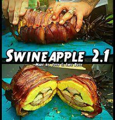The New Swineapple 2.1 By Josh andJake Bush  Smoked Bacon-Wrapped Whole Pineapple, Stuffed with boneless ribs, Cajun chicken tenderloins, sausage, and jalapeños