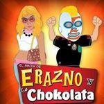 ERAZNO Y LA CHOKOLATA EL SHOW MAS CHIDO POR LAS TARDES con mas de 11 años al aire, divertido, informativo, controversial y autentico.