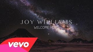 Joy Williams - Welcome Home Song for Reconciliation Prayer