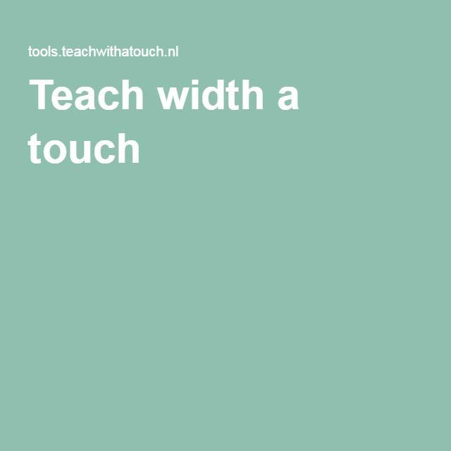 Teach width a touch
