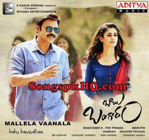 Mallela Vaanala Mp3 Songs Download Babu Bangaram Movie   Download Link :: http://songspkhq.com/mallela-vaanala-mp3-songs-babu-bangaram/