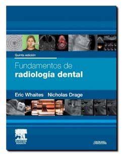 """Fundamentos de radiología dental : quinta edición"" / Eric Whaites, Nicholas Drage. Barcelona : Elsevier, cop. 2014. Matèries : Radiologia dental. #nabibbell"