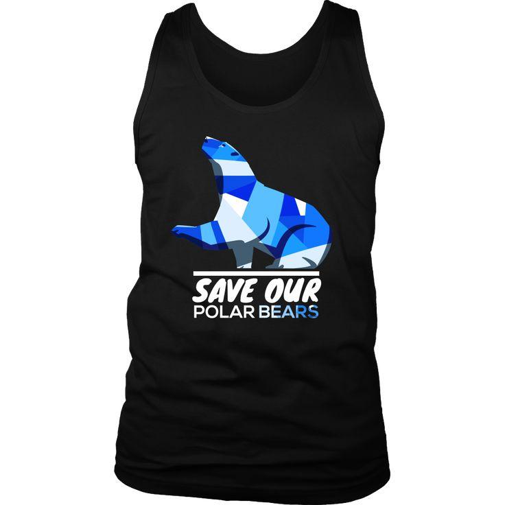 Save Our Polar Bears,Endangered Animal Love Bears Tank