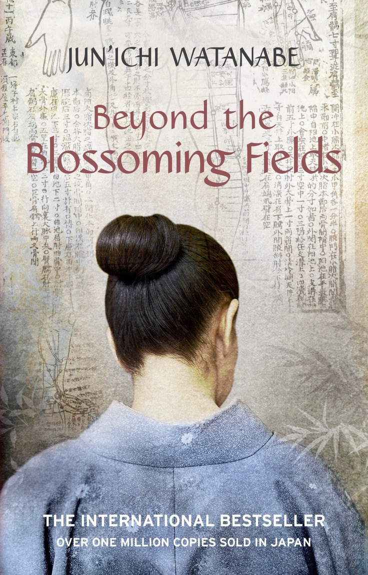 BEYOND THE BLOSSOMING FIELDS by Jun'ichi Watanabe - Based on the real-life story of Ginko Ogino, Japan's first female doctor.