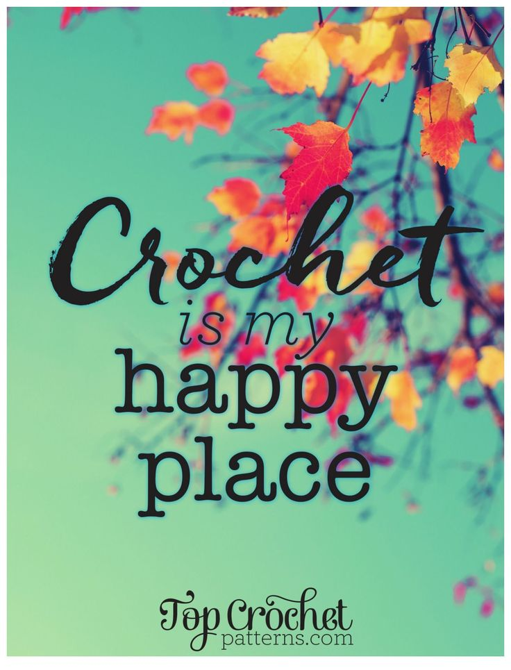Free Poster Download: Crochet Is My Happy Place