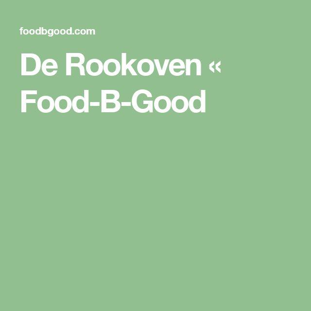 De Rookoven « Food-B-Good