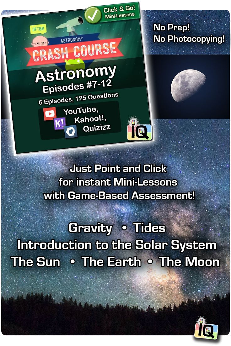 Point and Click for instant Mini-Lessons with Game-Based Assessment! � https://www.teacherspayteachers.com/Product/Crash-Couse-Astronomy-7-12-Interactive-Quizzes-2924060
