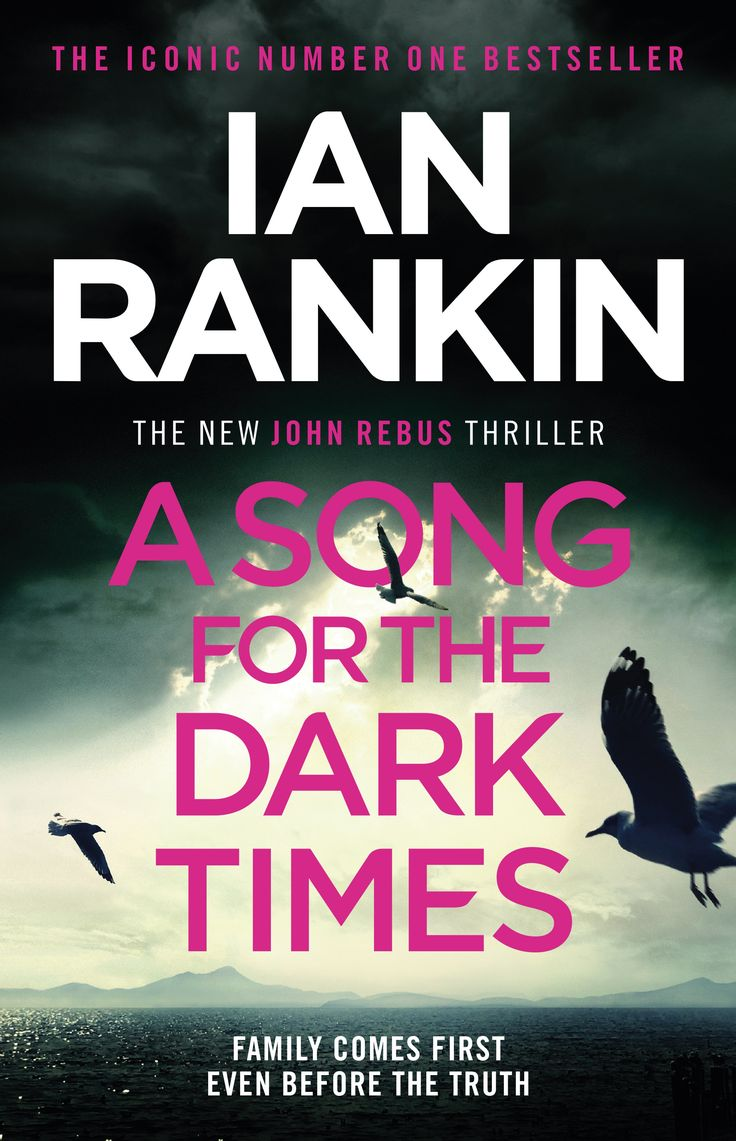 Pdf A Song For The Dark Times Inspector Rebus 23 By Ian Rankin Ian Rankin Rankin Good Good Father